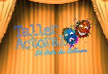 Taller Actoral El Arte de Actuar